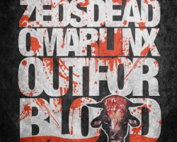 mp3: Zeds Dead & Omar Linx – 'Out For Blood'
